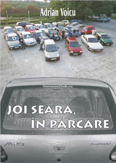 1. Joi seara, in parcare
