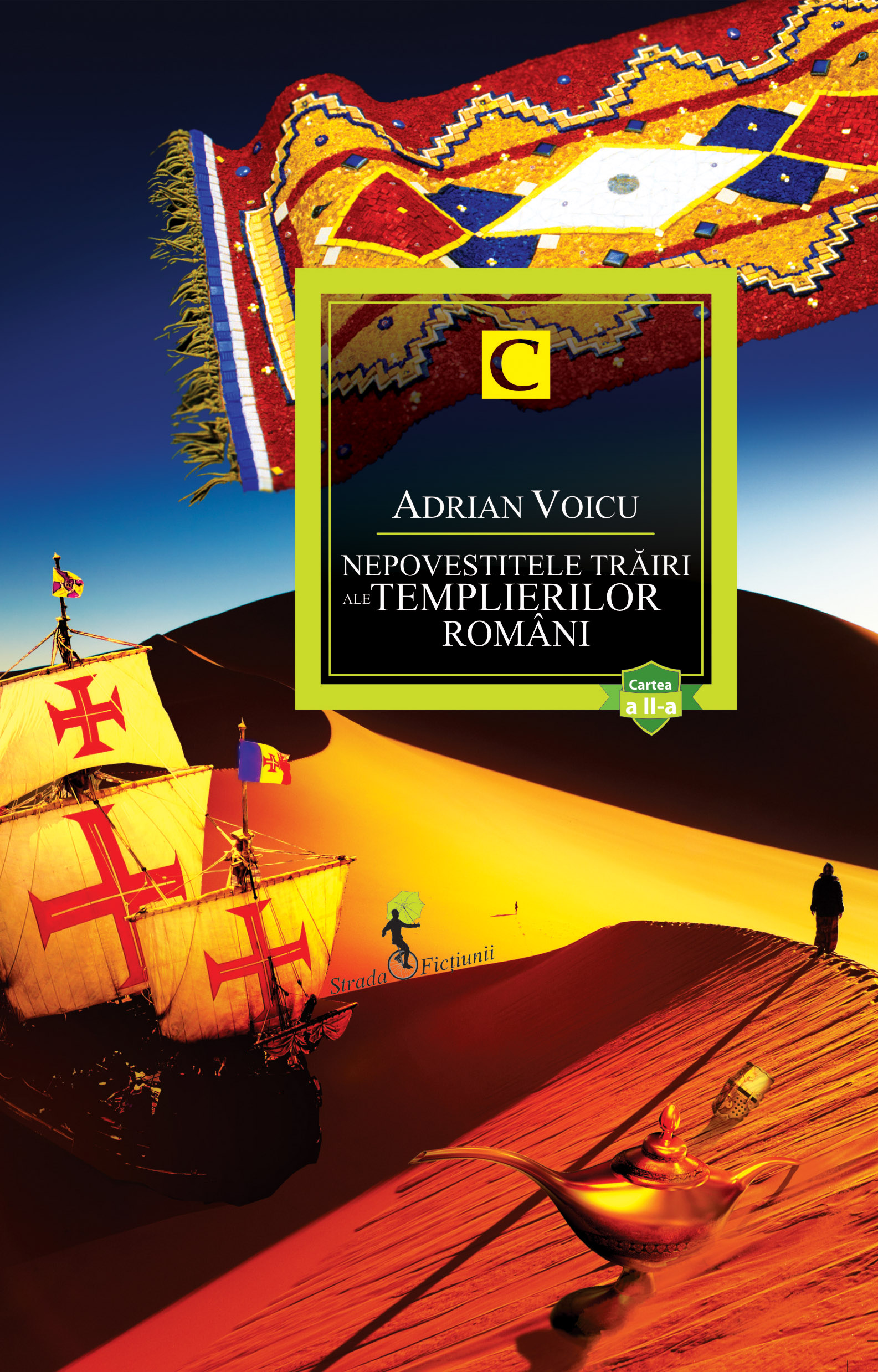 5. Nepovestitele trairi ale templierilor romani II